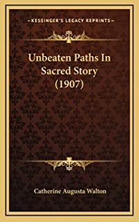Unbeaten Paths In Sacred Story (1907)
