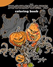 Monsters. Coloring book.: Funny monsters and scary creatures - A coloring book for children and adults. 30 full-page uniqu...