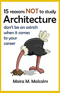 15 reasons NOT to study architecture: career's advice