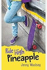 Ride High Pineapple Paperback