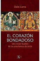 EL CORAZÓN BONDADOSO Versión Kindle