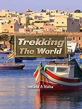 Trekking the World: Ireland & Malta