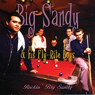Rockin' Big Sandy [Explicit]