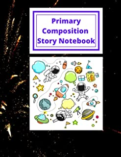Primary Composition Story Notebook: 100 Story Pages Journal 8.5*11 inch