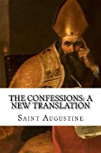 The Confessions: A New Translation