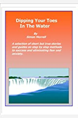 Dipping Your toes in the Water Kindle Edition