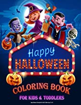 Happy Halloween Coloring Book For Kids & Toddlers Ages 2-4, 4-8: Halloween Children Coloring book With Fun Monsters, Witch...