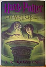Harry Potter and the Half-Blood Prince: First American Edition (2003)