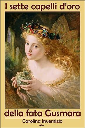 I sette capelli doro della fata Gusmara