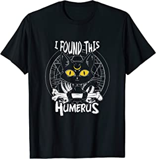 I Found This Humerus Witchy Cat T-shirt For Wicca Fans