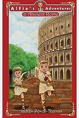 Alfie's Adventures in Ancient Rome Paperback