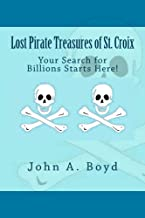 Lost Pirate Treasures of St. Croix