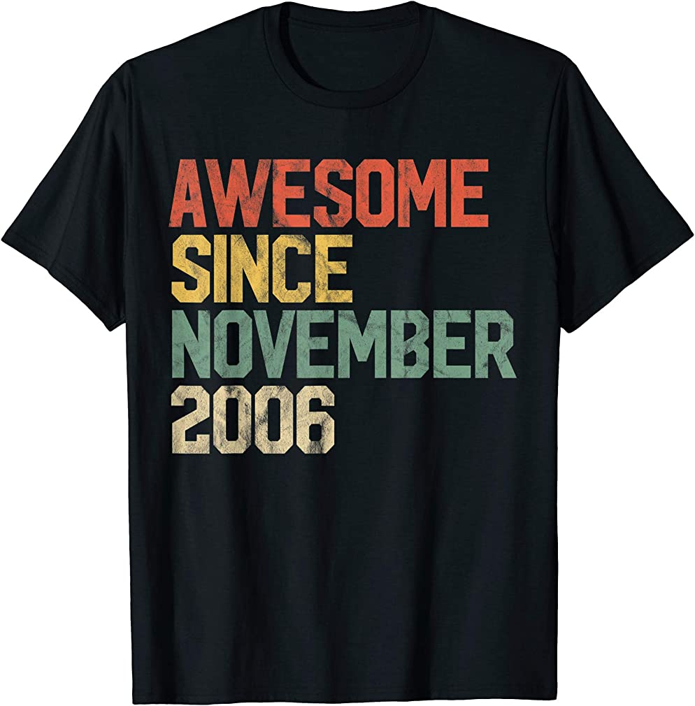 Awesome Since November 2006 13th Birthday Gift 13 Year Old T-shirt
