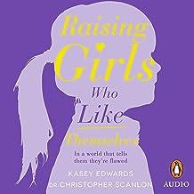 Raising Girls Who Like Themselves