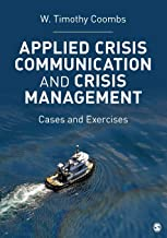 Applied Crisis Communication and Crisis Management: Cases and Exercises