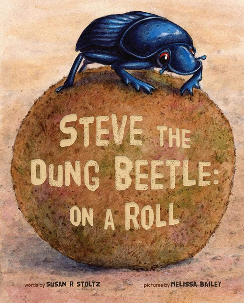 導体失礼なパイロットSteve the Dung Beetle: On A Roll (English Edition)
