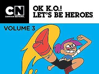 OK K.O.! Let's Be Heroes Season 3