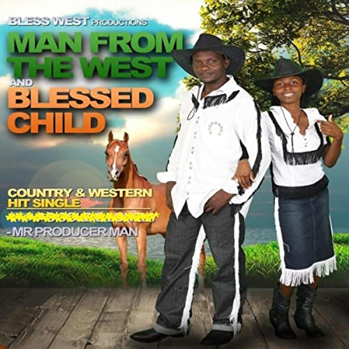 Mr. Producer Man de Man from the West & Blessed Child en Amazon ...