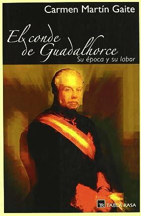 El conde de Guadalhorce : su época y su labor