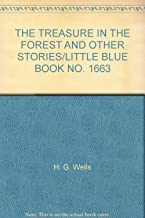 THE TREASURE IN THE FOREST AND OTHER STORIES/LITTLE BLUE BOOK NO. 1663