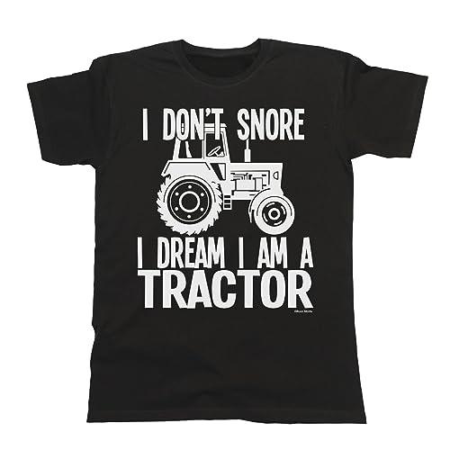 febd8442 Buzz Shirts I Don`t Snore I Dream I`m A Tractor T-