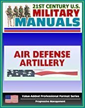21st Century U.S. Military Manuals: Air Defense Artillery Brigade Operations Field Manual - FM 3-01.7