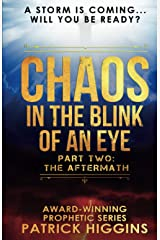 Chaos In The Blink Of An Eye: Part Two: The Aftermath Paperback