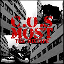 C.O.S Most (Tha Mixtape) [Explicit]