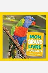 National Geographic Kids: Mon Grand Livre d'Oiseaux Hardcover