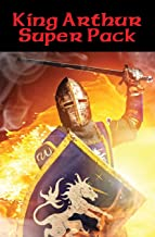 King Arthur Super Pack: With linked Table of Contents (Positronic Super Pack Series Book 14)