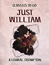 Just William (Classics To Go)