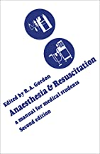 Anaesthesia and Resuscitation: A manual for medical students (Second edition) (Heritage)