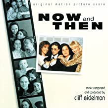 Now And Then (Original Motion Picture Score)