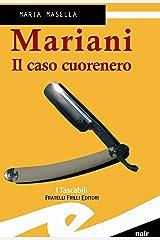 Mariani. Il caso cuorenero Formato Kindle