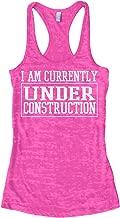 Threadrock Women's I Am Currently Under Construction Burnout Racerback Tank Top