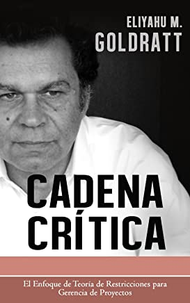 Cadena Critica (Goldratt Collection nº 3) (Spanish Edition)