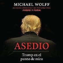Asedio: Trump en el punto de mira / Siege: Trump Under Fire