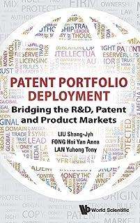 PATENT PORTFOLIO DEPLOYMENT: BRIDGING THE R&D, PATENT AND PRODUCT MARKETS