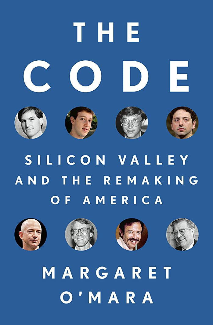 The Code: Silicon Valley and the Remaking of America (English Edition)