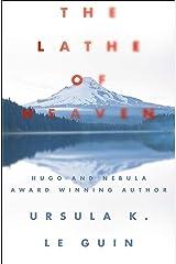 The Lathe of Heaven Kindle Edition