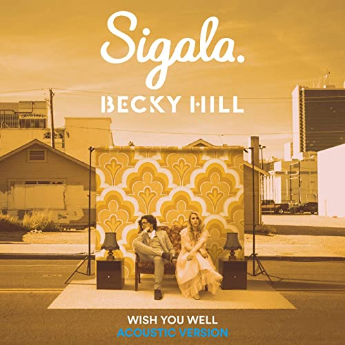 Wish You Well (Acoustic) by Sigala & Becky Hill on Amazon Music ...