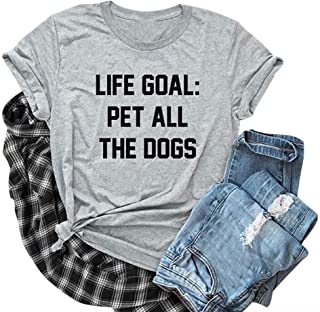 LOTUCY Life Goal Pet All The Dogs Women's Summer Short Sleeve Relaxed T-Shirt Tee Dog Mom Shirt