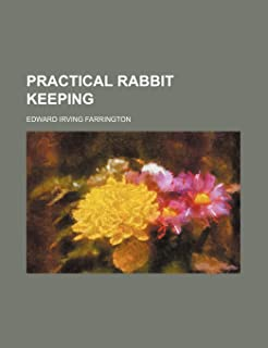 Practical Rabbit Keeping