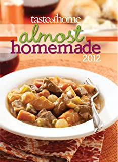 Taste of Home Almost Homemade 2012 (English Edition)