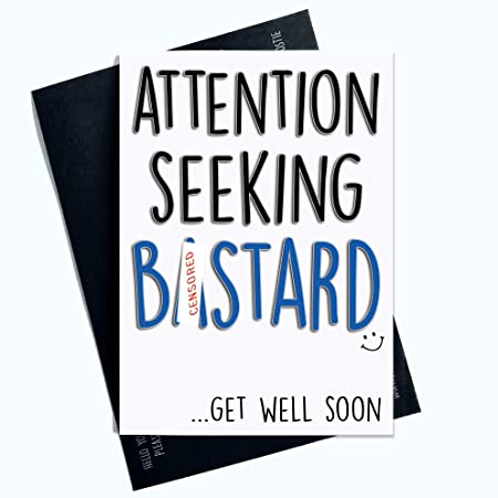Rude Get Well Soon Cards Funny No Sympathy Banter Greeting Cards for Him Profanity Cards for Him for Boyfriend Husband Fianc/é Fianc/ée LGBTQ LGBT Gifts Comedy PC797