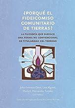 ¿Porqué el fideicomiso comunitario de tierras? (Common Ground Monographs) (Spanish Edition)