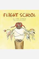Flight School Hardcover