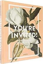 You're Invited!: Invitation Design for Every Occasion