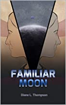 Familiar Moon (The Joined Ones Book 1)