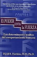 El Poder Contra la Fuerza (Spanish Edition)